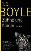 Cover-Bild zu Boyle, T.C.: Zähne und Klauen