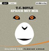 Cover-Bild zu Boyle, T.C.: Sprich mit mir