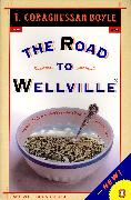 Cover-Bild zu Boyle, T.C.: The Road to Wellville