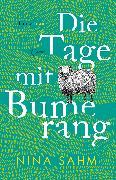Cover-Bild zu Sahm, Nina: Die Tage mit Bumerang