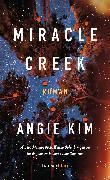 Cover-Bild zu Kim, Angie: Miracle Creek