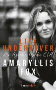 Cover-Bild zu Fox, Amaryllis: Life Undercover