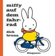 Cover-Bild zu Bruna, Dick: Miffy auf dem Fahrrad