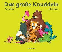 Cover-Bild zu Meyer, Timon: Das große Knuddeln