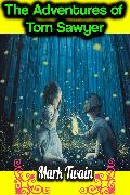 Cover-Bild zu Twain, Mark: The Adventures of Tom Sawyer - Mark Twain (eBook)