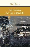 Cover-Bild zu Twain, Mark: Tom Sawyer, der kleine Detektiv (eBook)