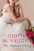 Cover-Bild zu The Sweetest Thing (eBook) von Mcnaught, Judith