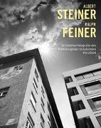 Cover-Bild zu Reinhart, Walter (Hrsg.): Albert Steiner und Ralph Feiner