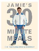 Cover-Bild zu Oliver, Jamie: Jamie's 30-Minute Meals (eBook)