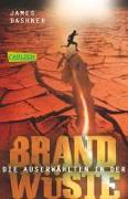 Cover-Bild zu Dashner, James: Die Auserwählten - In der Brandwüste