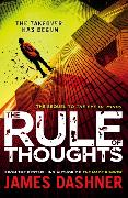 Cover-Bild zu Dashner, James: Mortality Doctrine: The Rule Of Thoughts