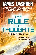 Cover-Bild zu Dashner, James: The Rule of Thoughts (The Mortality Doctrine, Book Two)