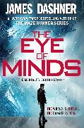 Cover-Bild zu Dashner, James: The Eye of Minds (The Mortality Doctrine, Book One)