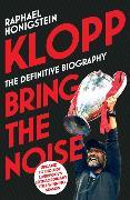 Cover-Bild zu Honigstein, Raphael: Klopp: Bring the Noise