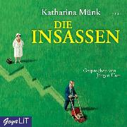 Cover-Bild zu Die Insassen (Audio Download) von Münk, Katharina