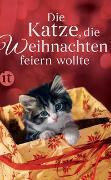 Cover-Bild zu Dammel, Gesine (Hrsg.): Die Katze, die Weihnachten feiern wollte