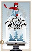 Cover-Bild zu Dammel, Gesine (Hrsg.): Die schönsten Wintermärchen