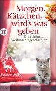 Cover-Bild zu Dammel, Gesine (Hrsg.): Morgen, Kätzchen, wird's was geben