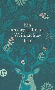 Cover-Bild zu Dammel, Gesine (Hrsg.): Ein unvergessliches Weihnachtsfest