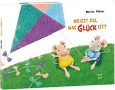 Cover-Bild zu Pfister, Marcus: Weißt du, was Glück ist?