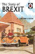 Cover-Bild zu Hazeley, Jason: The Story of Brexit