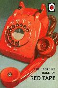 Cover-Bild zu Hazeley, Jason: The Ladybird Book of Red Tape