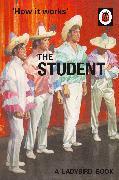 Cover-Bild zu Hazeley, Jason: How It Works: The Student