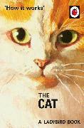 Cover-Bild zu Hazeley, Jason: How It Works: The Cat