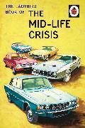 Cover-Bild zu Hazeley, Jason: The Ladybird Book of the Mid-Life Crisis
