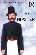 Cover-Bild zu Morris, Joel: The Ladybird Book of the Hipster
