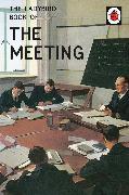 Cover-Bild zu Hazeley, Jason: The Ladybird Book of the Meeting