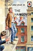 Cover-Bild zu Hazeley, Jason: The Ladybird Book of the Hangover