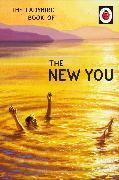 Cover-Bild zu Hazeley, Jason: The Ladybird Book of The New You