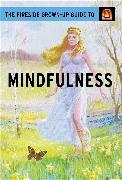 Cover-Bild zu Hazeley, Jason: The Fireside Grown-Up Guide to Mindfulness