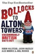 Cover-Bild zu Morris, Alex: Bollocks to Alton Towers