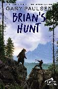 Cover-Bild zu Paulsen, Gary: Brian's Hunt