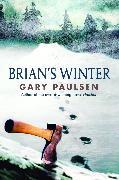 Cover-Bild zu Paulsen, Gary: Brian's Winter