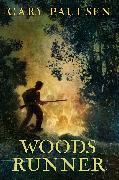 Cover-Bild zu Paulsen, Gary: Woods Runner