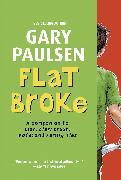 Cover-Bild zu Paulsen, Gary: Flat Broke