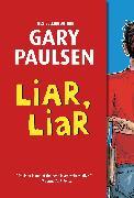 Cover-Bild zu Paulsen, Gary: Liar, Liar