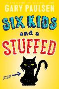 Cover-Bild zu Paulsen, Gary: Six Kids and a Stuffed Cat