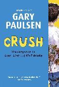 Cover-Bild zu Paulsen, Gary: Crush