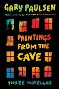 Cover-Bild zu Paulsen, Gary: Paintings from the Cave