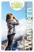 Cover-Bild zu Hallwag Kümmerly+Frey AG (Hrsg.): Wandern mit Kindern Erlebnis Schweiz