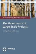 Cover-Bild zu Römmele, Andrea (Hrsg.): The Governance of Large-Scale Projects