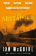 Cover-Bild zu McGuire, Ian: The Abstainer