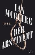 Cover-Bild zu McGuire, Ian: Der Abstinent