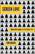 Cover-Bild zu Roach, Tom: Screen Love (eBook)