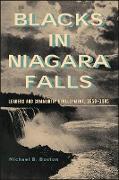 Cover-Bild zu Boston, Michael B.: Blacks in Niagara Falls (eBook)