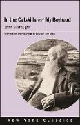 Cover-Bild zu Burroughs, John: In the Catskills and My Boyhood (eBook)